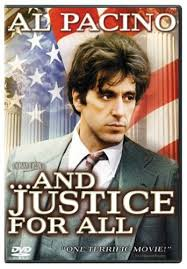 And Justice for All - Movie Al Pacino