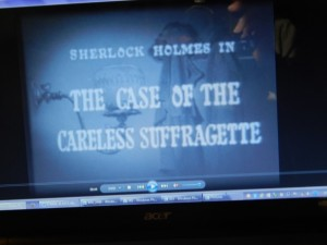 Sherlock Homes Case of the Careless Suffragette